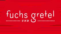 Fuchs & Gretel